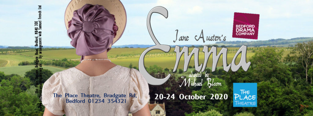 A Banner for our production of Jane Austen's Emma from 20 to 24 October 2020